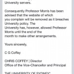 Message from Chris Coffey announcing the decision to have Brian Morris remove his website from the University of Sydney servers